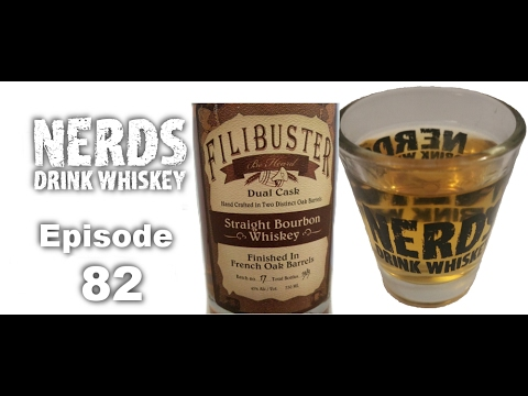Nerds Drink Whiskey: Episode 82 Filibuster Duel Cask Straight Bourbon Whiskey & NBC's Powerless