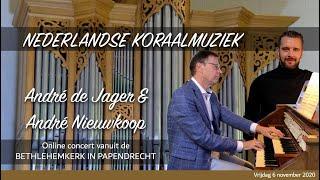 Orgelconcert door André de Jager en André Nieuwkoop