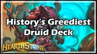 [Hearthstone] History's Greediest Druid Deck