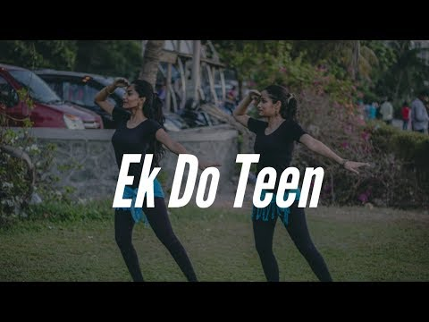 Ek Do Teen | Baaghi 2 | Bollywood Dance | Step On Choreography |