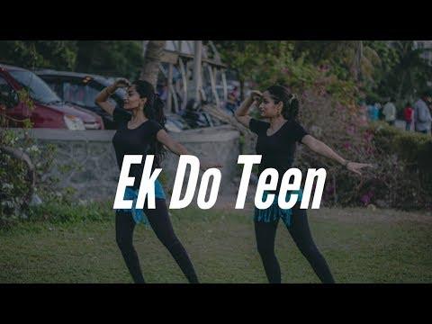 Ek Do Teen | Baaghi 2 | Bollywood Dance | Step On Choreography |