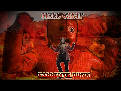 Hell Gimp VS Vallente-Dunn! from YouTube · Duration:  13 minutes 57 seconds