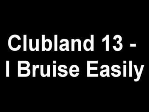 Clubland 13 - i Bruise Easily