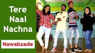 Nawabzaade: TERE NAAL NACHNA || Dance Choreography
