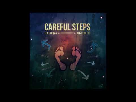 Hatikwa & Kleysky (feat. Malice D.) - Careful Steps