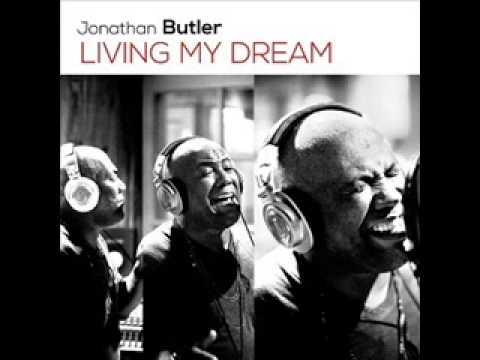 """Jonathan Butler """"Living My Dream"""""""