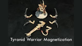 Tyranid Warrior Magnetization Guide