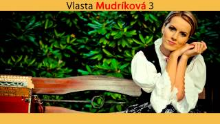 Vlasta Mudríková - Svietila mi jasná hviezdička