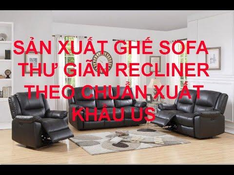 Sản xuất ghế sofa thư giãn recliner theo chuẩn hàng xuất khẩu US – Mã RC9099