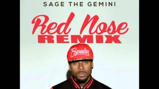 Sage The Gemini - Red Nose REMIX 2013 HOT!!