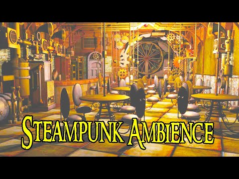 Steampunk Ambience | Steampunk Bar Sounds