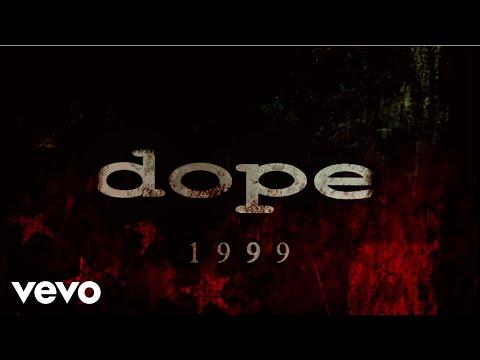 Dope - 1999 (Lyric Video)