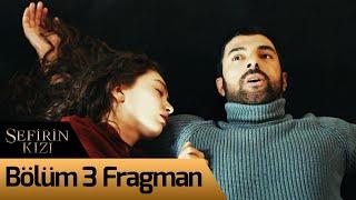 Sefirin Kızı 3. Bölüm Fragman