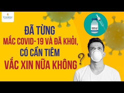 Đã từng mắc COVID-19 và đã khỏi, có cần tiêm vắc xin nữa không?| BS Nguyễn Hải Hà, Vinmec Times City