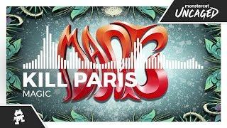 Kill Paris - Magic [Monstercat Release]