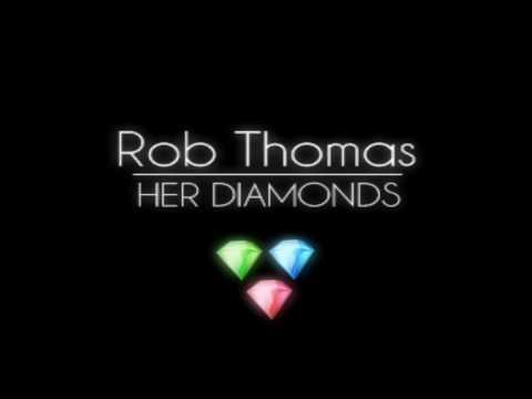 HER DIAMONDS Lyrics - ROB THOMAS