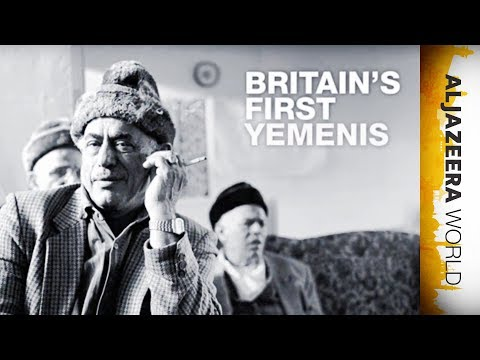 Britain's First Yemenis   Al Jazeera World