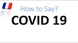 How to Pronounce COVID 19? (CORRECTLY)