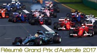 Résumé Grand-Prix d'Australie 2017   Formule 1