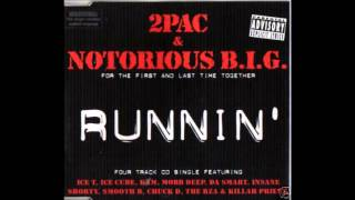 Tupac feat. The Notorious B.I.G. - Runnin