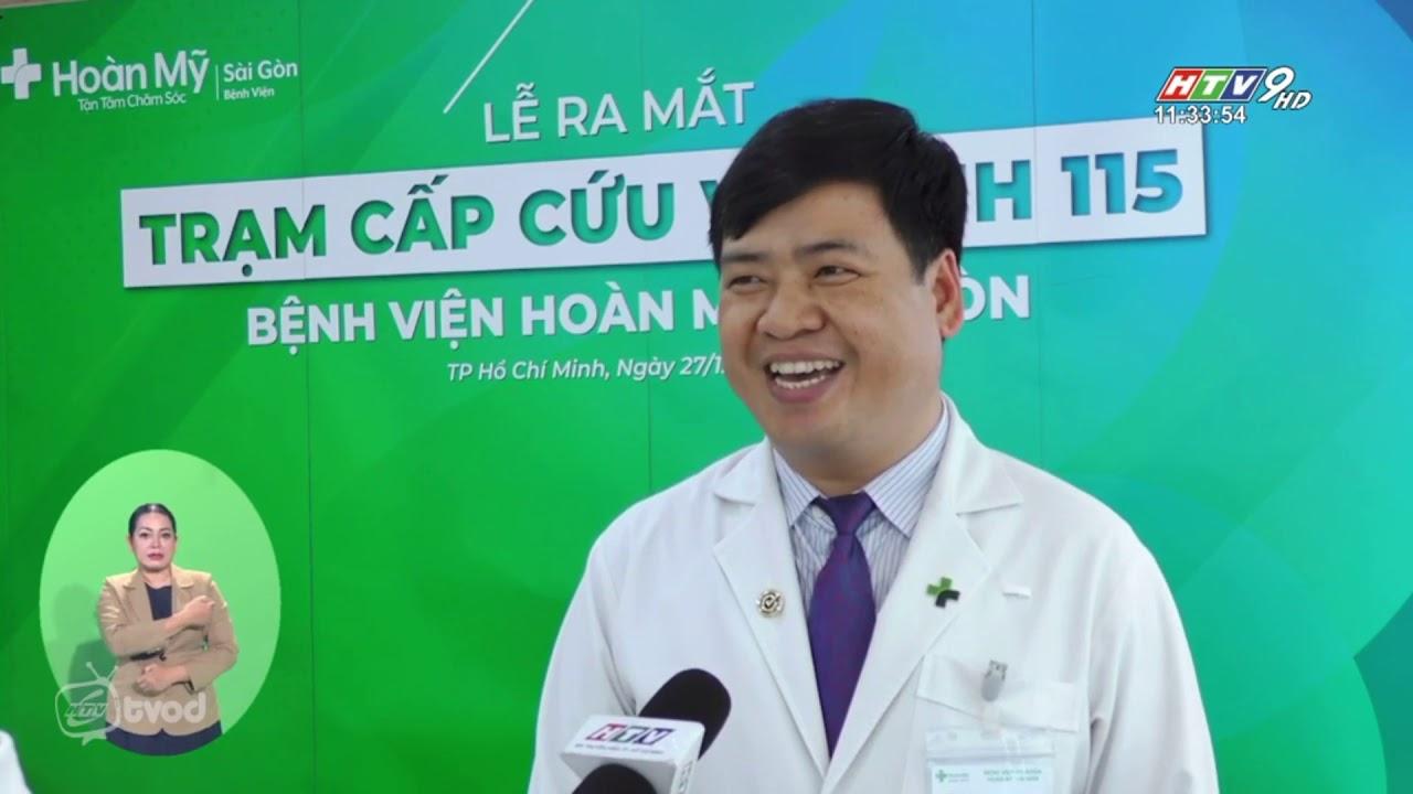 BV Hoan My SG Ra mat tram cap cuu ve tinh 115 – Tin HTV