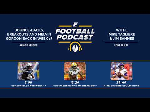 Bounce-backs, Breakouts and Melvin Gordon Returning by Week 1? (Ep  387)