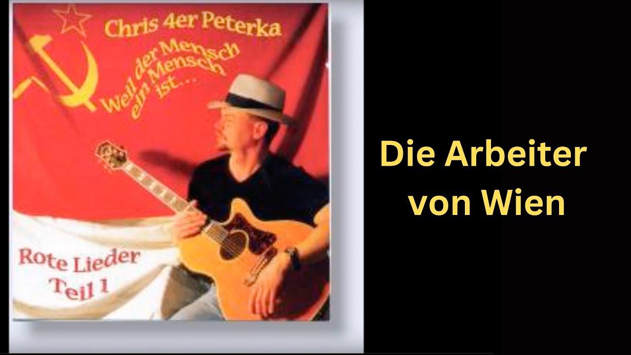 Chris 4er Peterka: Arbeiter von Wienyoutube.com