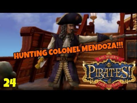 """Sid Meier's Pirates! """"HUNTING COLONEL MENDOZA!!!"""" E24"""