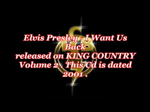 Elvis Presley 2001 Release-I Want Us Back