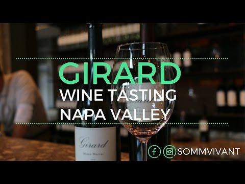 GIRARD WINE TASTING - NAPA VALLEY