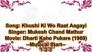 (Old Classic) Khushi Ki Wo Raat Aagayi | Karaoke With Lyrics | Mukesh | Dharti Kahe Pukar Ke