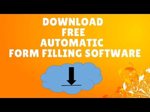 How to Download Free Automatic Form Filling Software