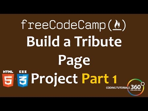 Build a Tribute Page Part 1: Free Code Camp