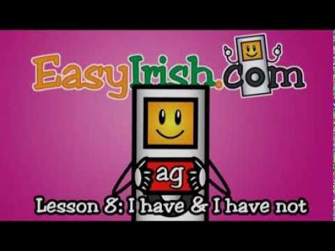 EasyIrish Lesson 8 I Have Not