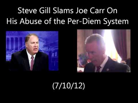 Steve Gill Blasts Rep. Joe Carr with Corruption Allegations Over Per Diem Abuse (7/10/12)