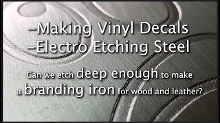Electro Etch Deep Enough for Branding Iron