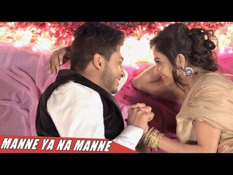 New Punjabi Songs 2016 ● Manne Ya na Manne ● 22G Tussi Ghaint Ho