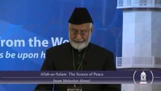 Jalsa Salana USA West Coast 2012: Allah as-Salam, The Source of Peace