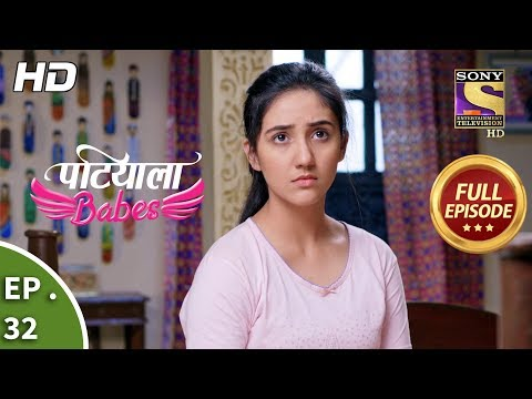 Patiala Babes - Ep 32 - Full Episode - 9th January, 2019