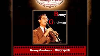 Benny Goodman – Dizzy Spells