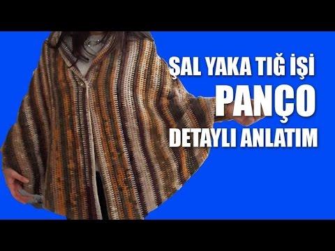 Tığ İşi Motifli Panço Şal Yapılışı Videolu Anlatımlı