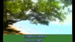 Khutba Jumma:18-01-1985:Delivered by Hadhrat Mirza Tahir Ahmad (R.H) Part 3/3