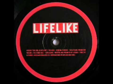 Lifelike - The soul of my love (The Lifelike Foundation version)