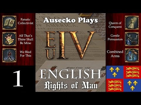 EUIV Rights of England 1 [All That's Fanatic Bled for this Queen of Gentle Combined AAA Credit]