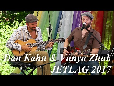 Dan Kahn & Vanya Zhuk - Заезжий музыкант (Б.Окуджава - на англ.яз), JetLag 2017