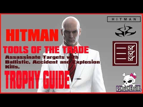 HITMAN: TOOLS OF THE TRADE TROPHY GUIDE