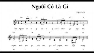 Người Có Là Gì  -  Việt Khôi  -  ( All voices ) .