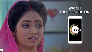 Krishnakoli - Spoiler Alert - 02 Dec 2018 - Watch Full Episode On ZEE5 - Episode 162