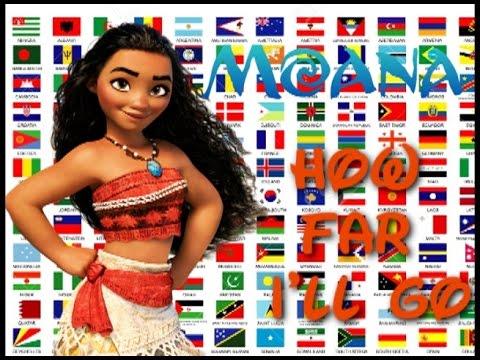Moana - How Far I'll Go in 24 Languages