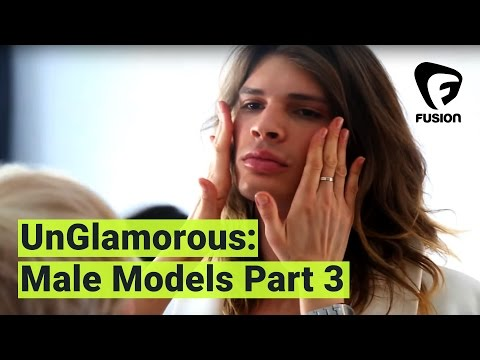 UnGlamorous The Naked Truth About Male Models: Part 3